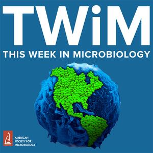 This Week in Microbiology Podcast